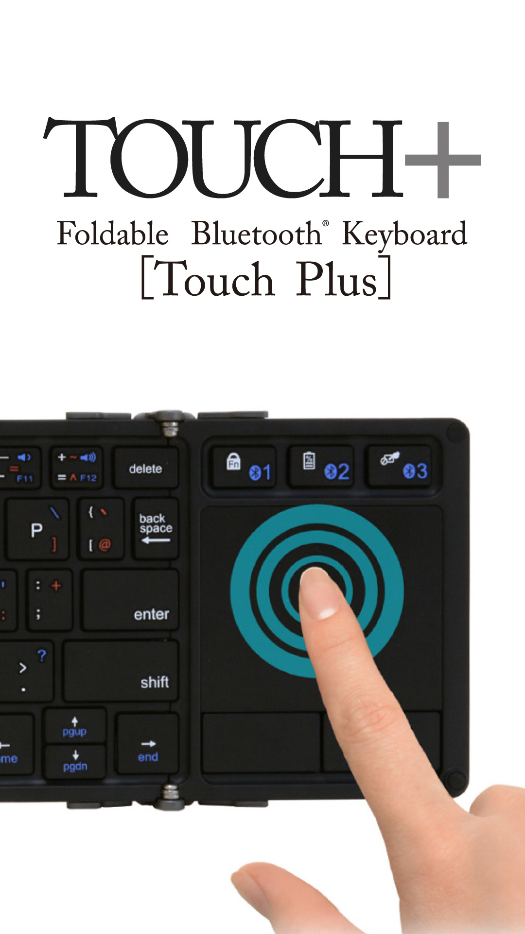 Bluetooth キーボード「TOUCH+」